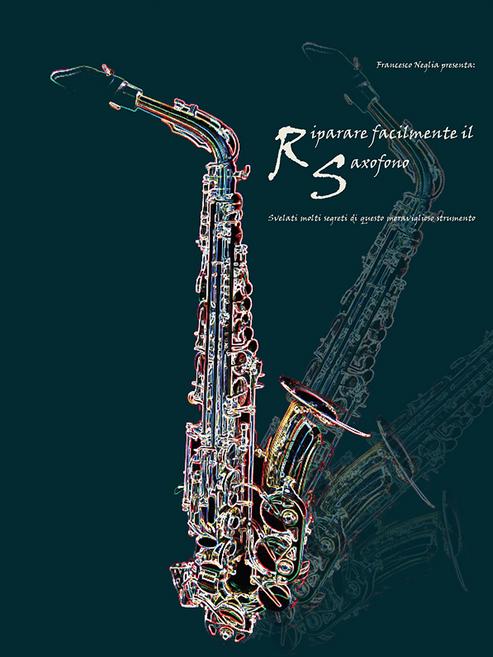 Riparacione facilmente il saxofono