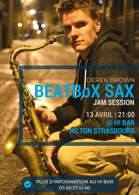 AdolpheSax.com Derek Brown Beat Box Sax Strasboug 2018