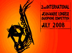 2nd JEAN MARIE LONDEIX INTERNATIONAL SAXOPHONE COMPETITION (Bangkok 2008)