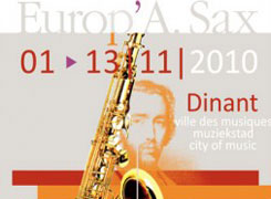 5th ADOLPHE SAX INTERNATIONAL SAXOPHONE COMPETITION (DINANT) 2010