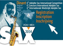 6th ADOLPHE SAX INTERNATIONAL SAXOPHONE COMPETITION (DINANT) 2014
