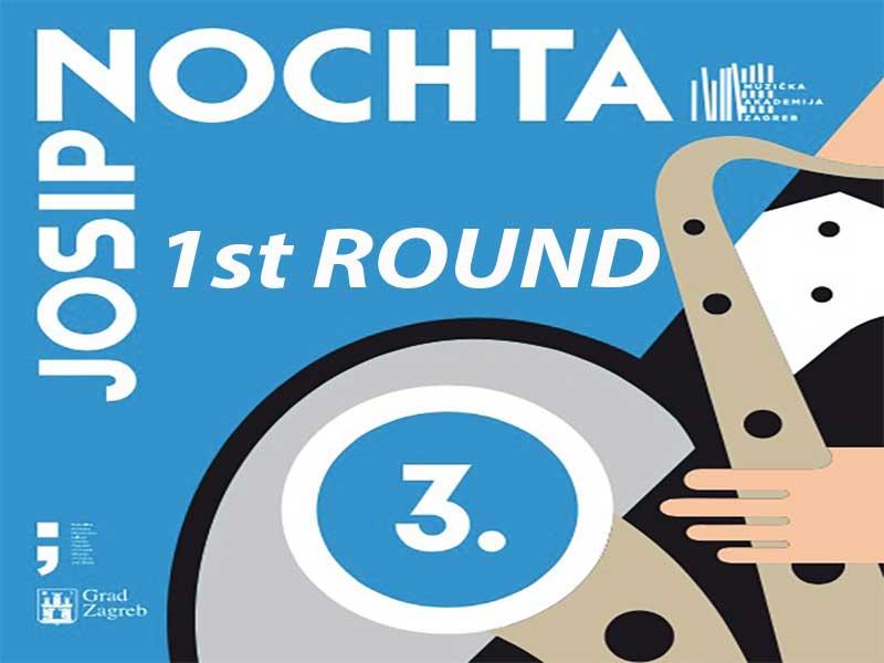 3rd JOSIP NOCHTA: 1st ROUND