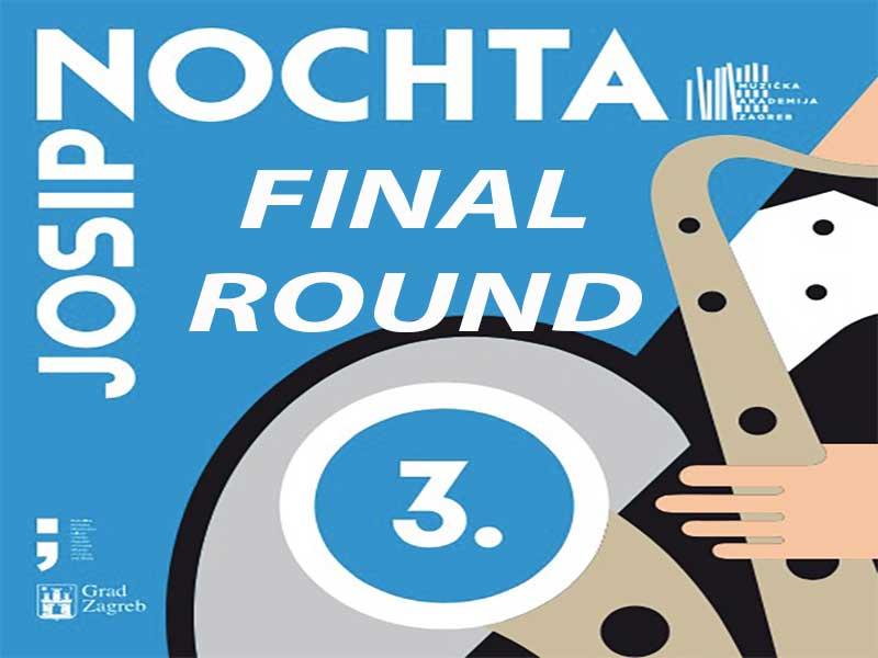 3rd JOSIP NOCHTA: FINAL ROUND